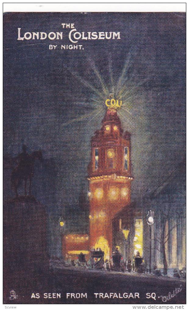 TUCK; LONDON, England, United Kingdom; The London Coliseum By Night As Seen From Trafalgar Square, PU-1905 - Trafalgar Square