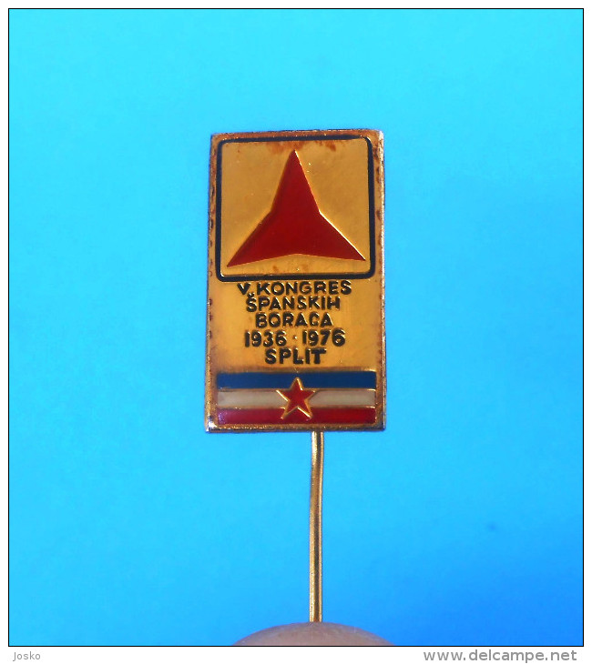 1976. CONGRESS OF YUGOSLAV VOLUNTEERS OF SPAIN CIVIL WAR 1936-39. * Voluntarios Internacionales De La Libertad ESPANOLES - Sin Clasificación