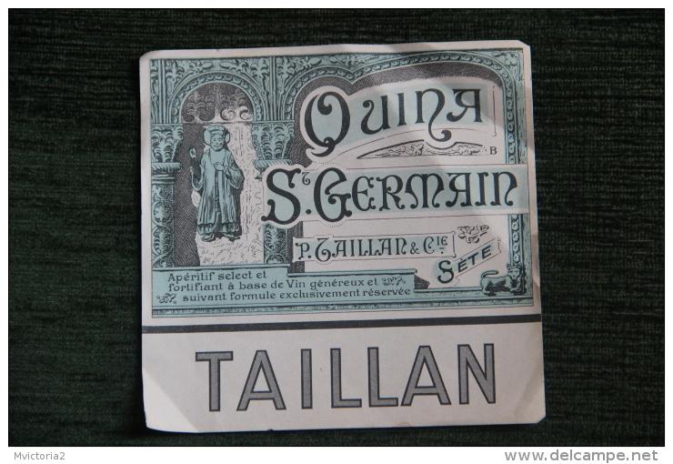 """ETIQUETTE """" QUINA ST GERMAIN ´TAILLAN - Labels"""