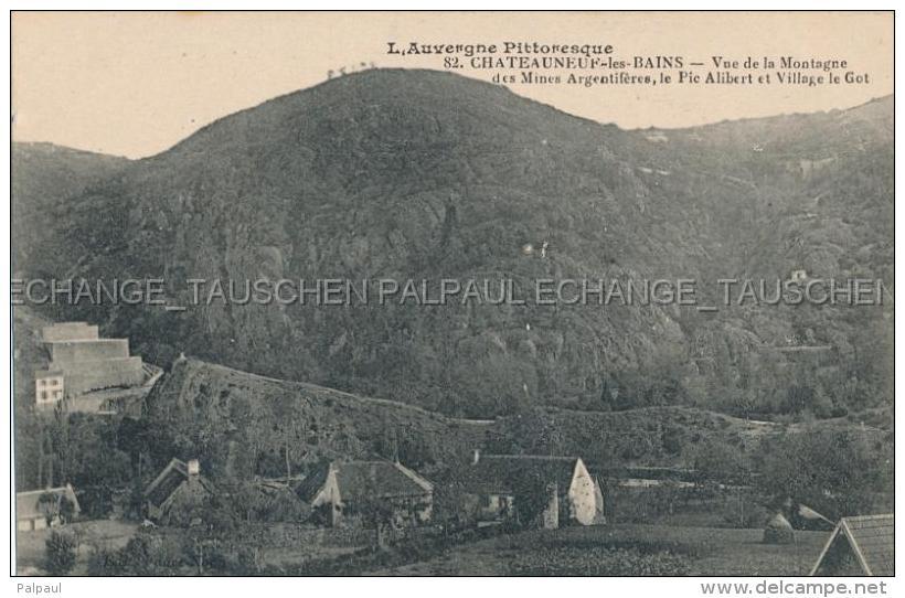Chateauneuf Les Bains Mines Argentiferes Village Le Got Manzat 63 Puy-de-Dôme France - France