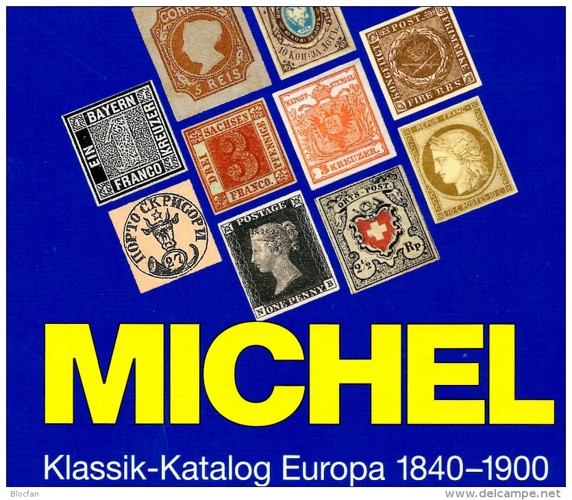 MICHEL Europa Klassik Bis 1900 Katalog 2008 Neu 98€ Stamps Germany Europe A B CH DK E F GR I IS NO NL P RO RU S IS HU TK - Documentos Antiguos