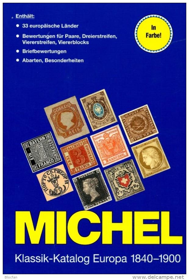 MICHEL Europa Klassik Bis 1900 Katalog 2008 Neu 98€ Stamps Germany Europe A B CH DK E F GR I IS NO NL P RO RU S IS HU TK - Material Y Accesorios