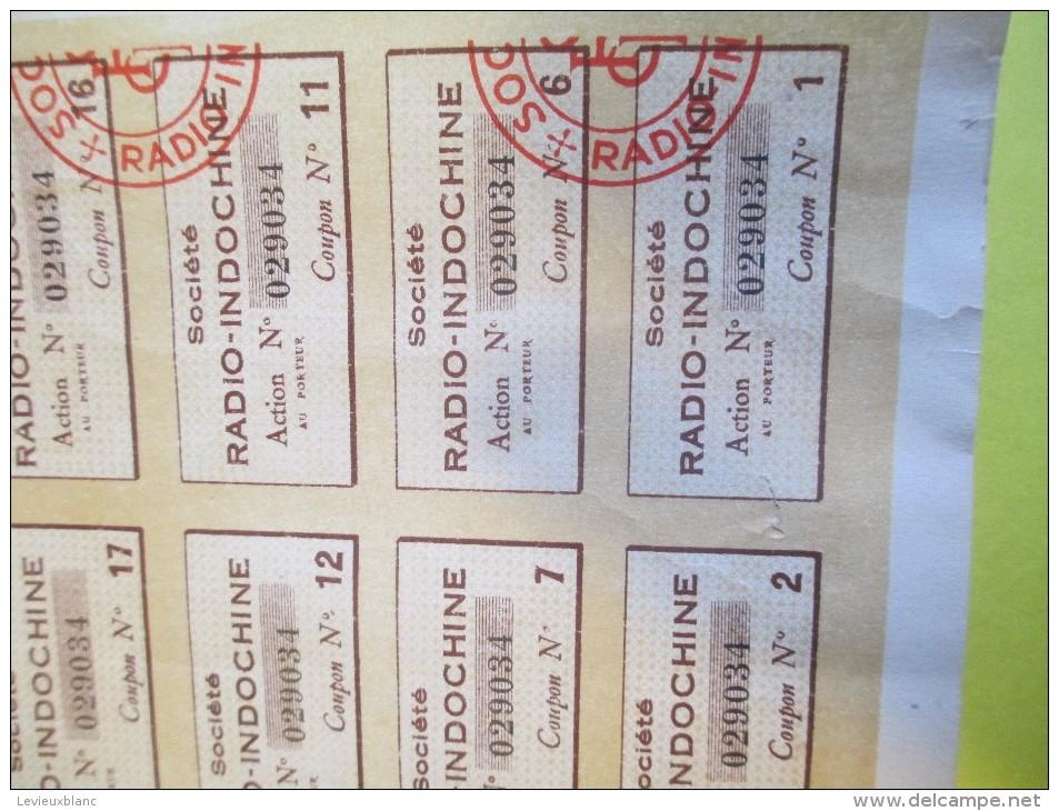 Société RADIO-INDOCHINE/Action De 100 Francs Au Porteur/ 1928    ACT108 - Asie