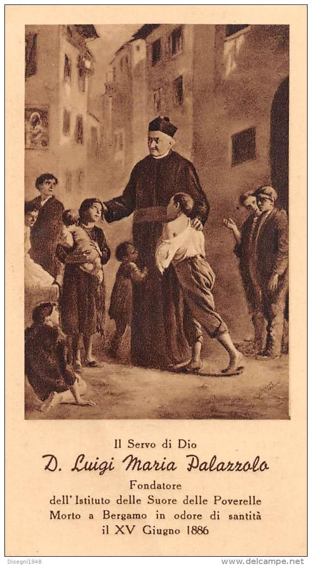 """05496  """"SERVO DI DIO DON LUIGI MARIA PALAZZOLO - MORTO A BERGAMO IL XV GIUGNO 1886"""" IMM. RELIG. ORIGIN. - Santini"""