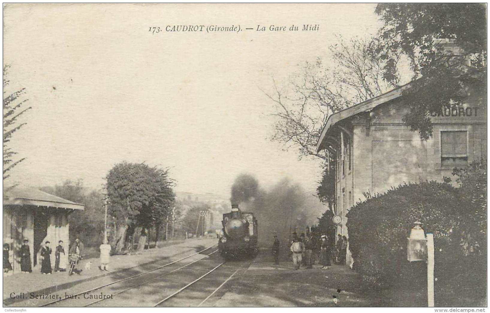 """. CPA FRANCE 33 """"Caudrot, La Gare Du Midi"""" /TRAIN - France"""