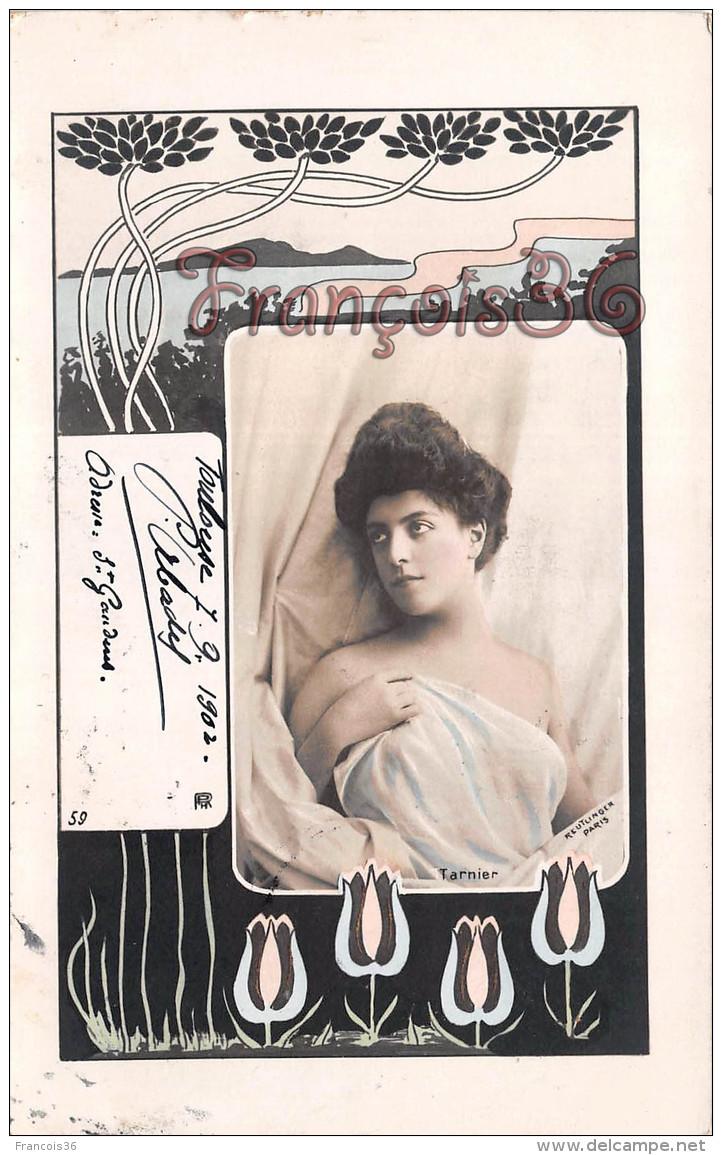 CPA Jolie Fille / Frau / Lady - Jeune Femme Artiste TARNIER / Reutlinger Théatre Paris 1902 Art Nouveau - Artiesten