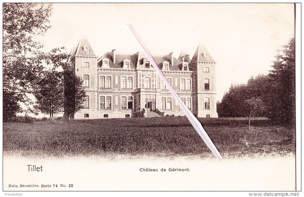 TILLET - Château De Gérimont - Bélgica