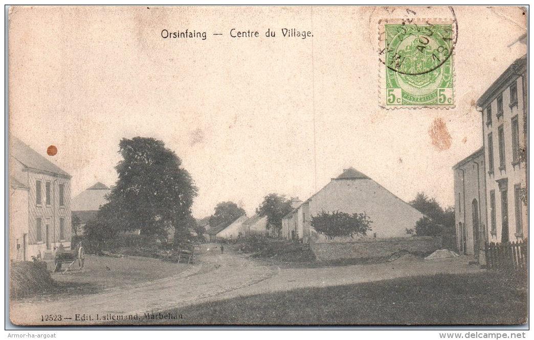 Belgique - Prov Luxembourg - ORSINFAING - Centre Du Village - Belgique