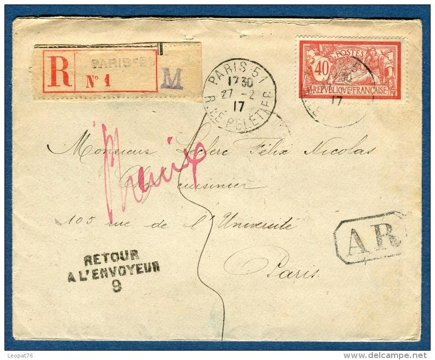 France. Enveloppe En Recommandée De Paris Pour Paris Aff Merson  1917 Retour Inconnu  Voir 2 Scans  Réf. 1112 - Marcophilie (Lettres)