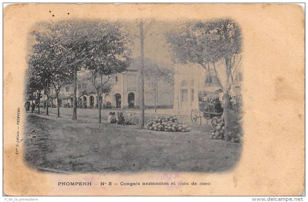CPA CAMBODGE PNOMPENH CONGAIS ANNAMITES ET NOIX DE COCO (dos Non Divisé) - Cambodia