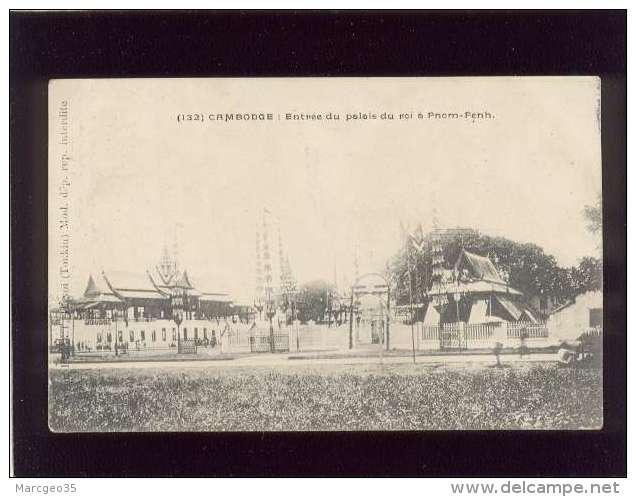 Cambodge Entrée Du Palais Du Roi Pnom-penh édit. Flevet ?? Hanoï N° 132 - Cambodia