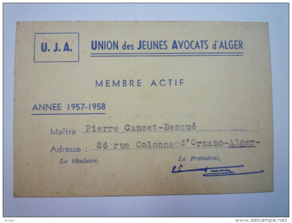U.J.A.  UNION Des JEUNES AVOCATS D'ALGER  -  Carte De Membre Actif  1957 - 1958   - Unclassified