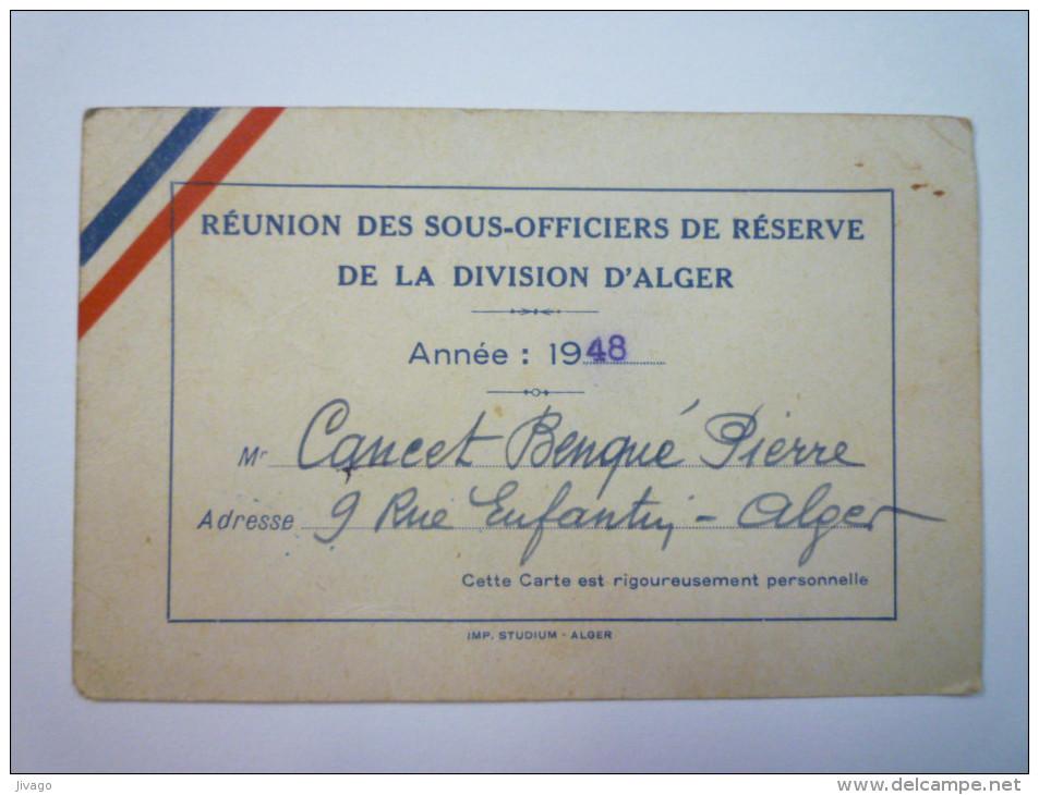 Réunion Des Sous-Officiers De Réserve De La Division D'ALGER  -  Carte De Membre Actif   1948   - Other Collections