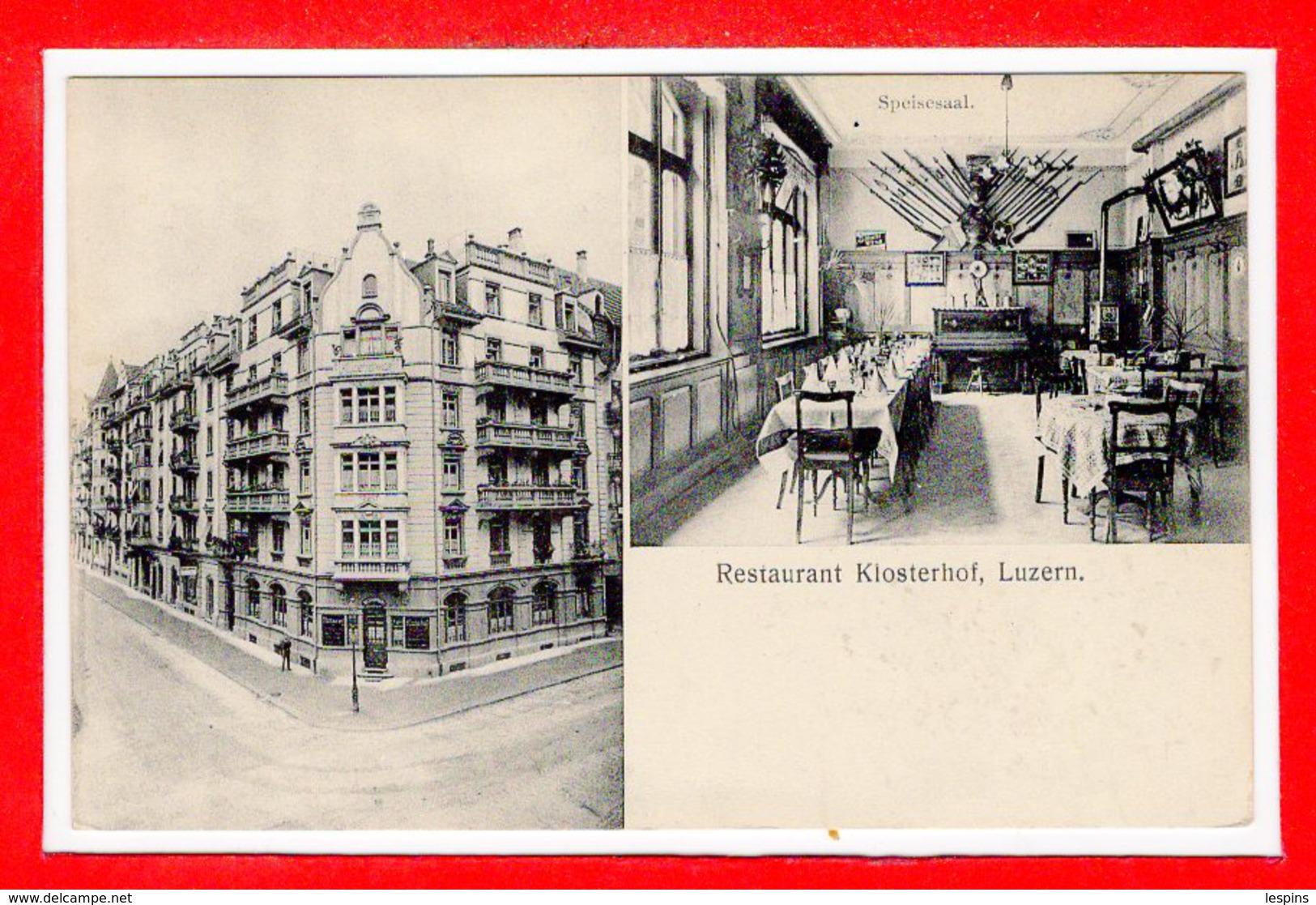 SUISSE --  LUCERNE - Restaurant Kiosterhof - LU Lucerne
