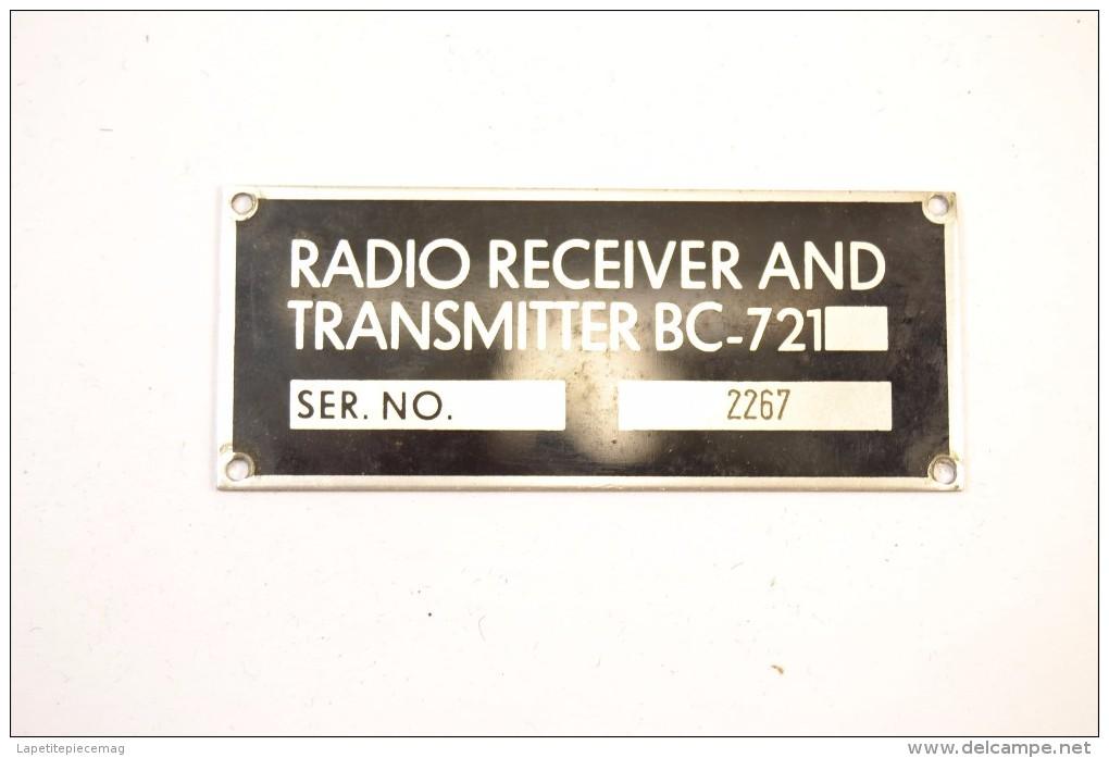 Plaque Matériel Radio RECEIVER AND TRANSMITTER BC-721 BC721, Matériel Radio US France - Radio