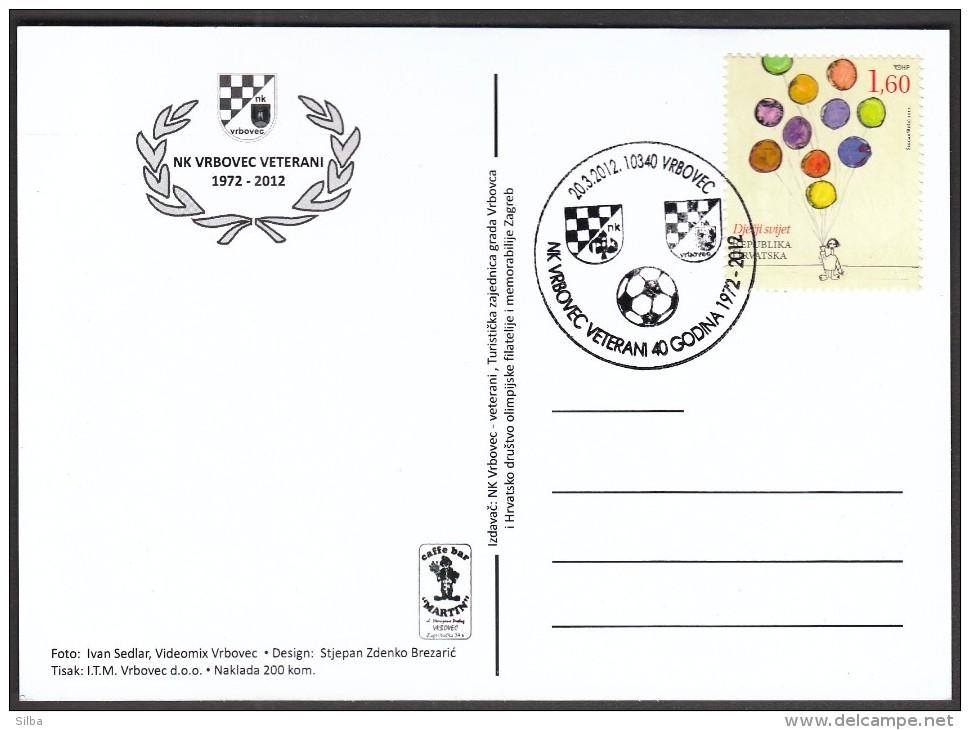 Croatia Vrbovec 2012 / 40 Years Of Football Club Vrbovec Veterans - Sin Clasificación