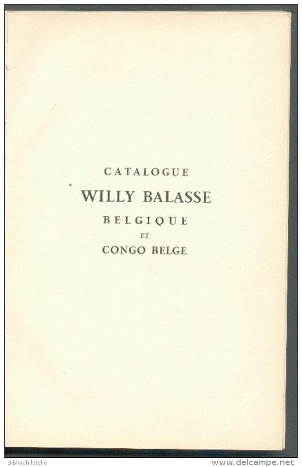WILLY BALASSE (Ed.), Catalogue WILLY BALASSE BELGIQUE Et CONGO BELGE 1949,  Tome III CONGO BELGE Bruxelles, 1949,  199 P - Handboeken