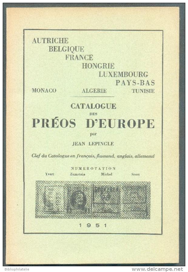 LEPINGLE Jean, CATALOGUE DES PREOS D´EUROPE, Bruxelles, 1951, 120 + 22 Pages. L  - Etat NEUF - MO70 - Strade Ferrate