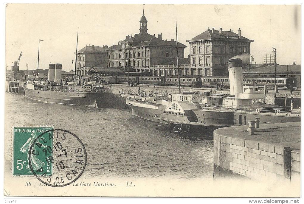 62  CALAIS     LA  GARE  MARITIME - Calais