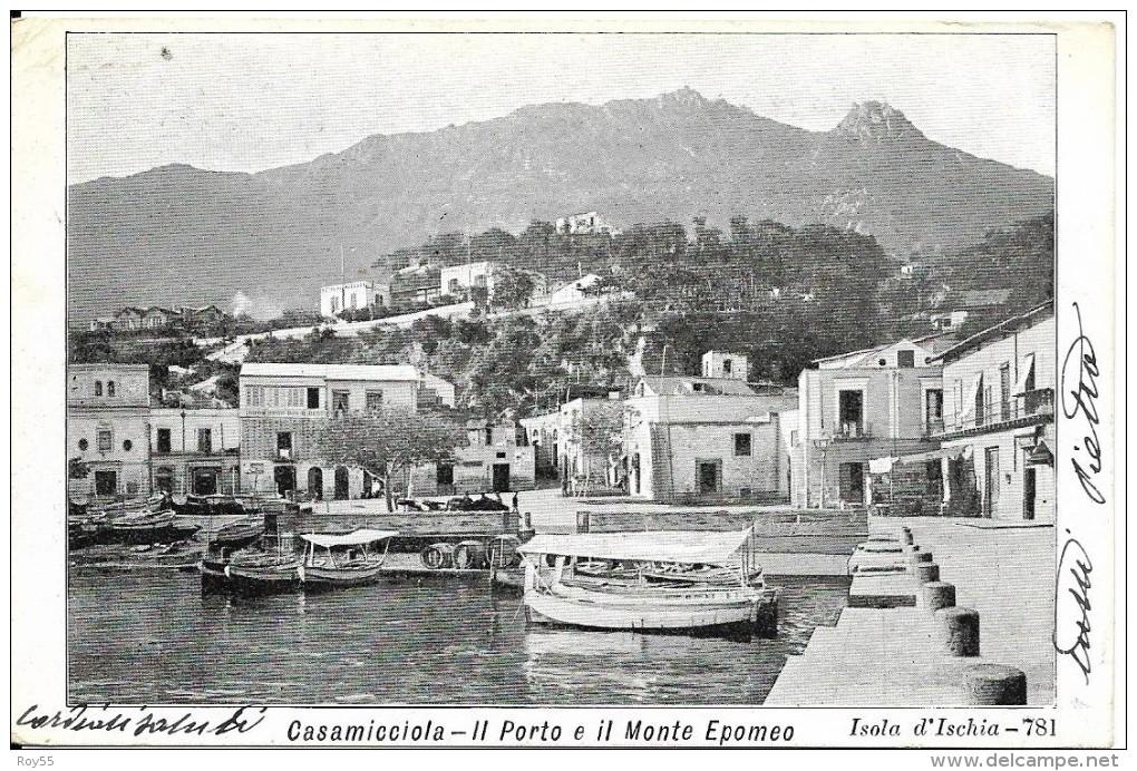 Campania-napoli- Ischia Casamicciola Il Porto E Il Monte Epomeo Veduta  Primi 900 - Italie