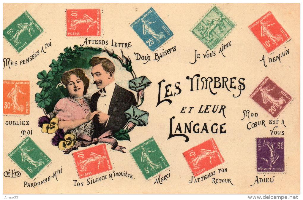 2452. CPA LES TIMBRES ET LEUR LANGAGE - Timbres (représentations)