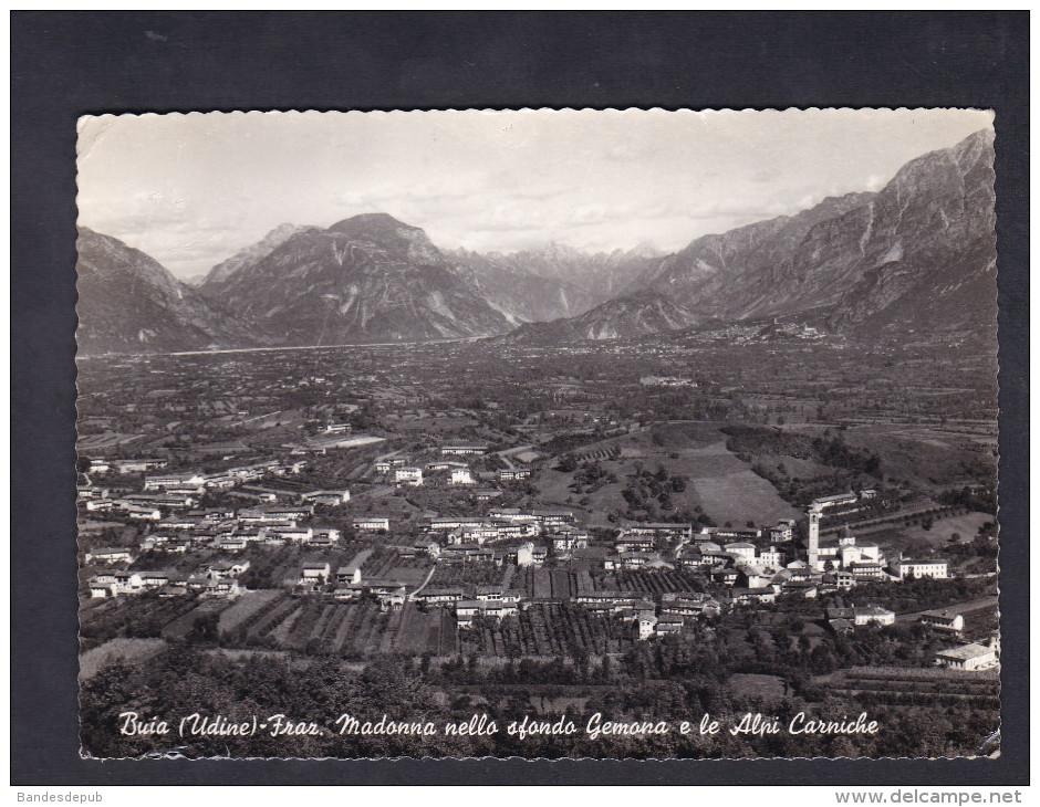 Italie - Buia (Udine) - Fraz. Madonna Nello Sfondo Gemona E Le Alpi Carniche ( Ed. Carlo Del Negro ) - Udine