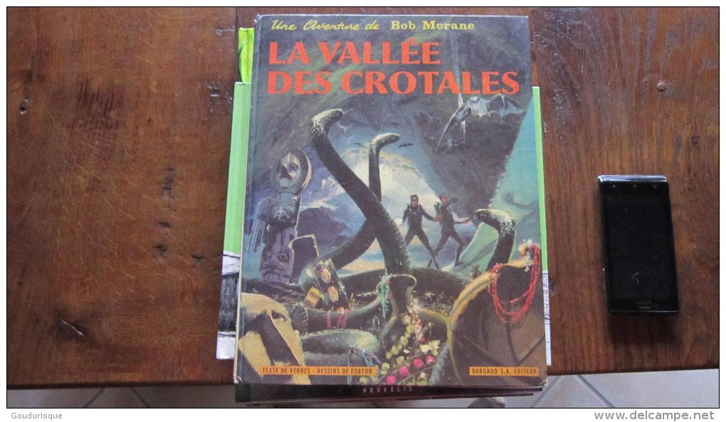 BOB MORANE T7 LA VALLEE DES CROTALES   VERNES  FORTON - Bob Morane