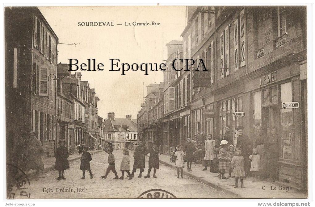 50 - SOURDEVAL - La Grande-Rue +++++ Édit. Frémin, Libr. / C. Le Gorju +++++ 1915 / HOPITAL AUXILIAIRE N° 118 - France