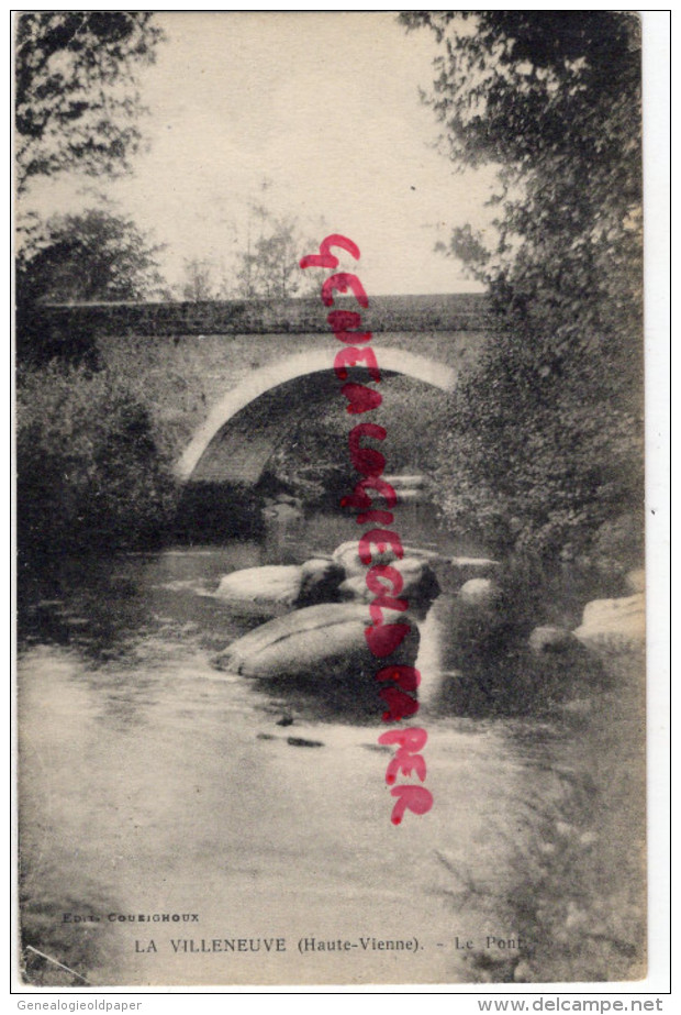 87 - LA VILLENEUVE PAR NEDDE - LE PONT  EDITEUR COUEIGNOUX - Frankrijk
