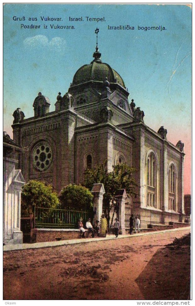 CROATIA, VUKOVAR, SINAGOGA, SYNAGOGUE, SYNAGOGE, JUDAIKA, JUDAICA, JEWISH, ISRAEL TEMPEL, IZRAELITICKA BOGOMOLJA, 1915 - Judaisme