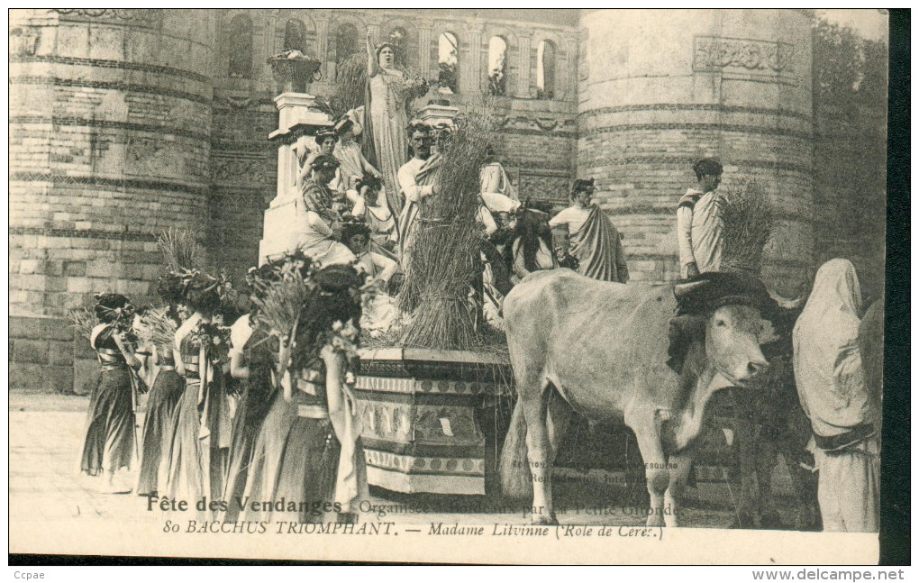 Fête Des Vendanges 1909 - Organisée Par La Petite Gironde - Bacchus Triomphant - Mme Litvinne - Bordeaux