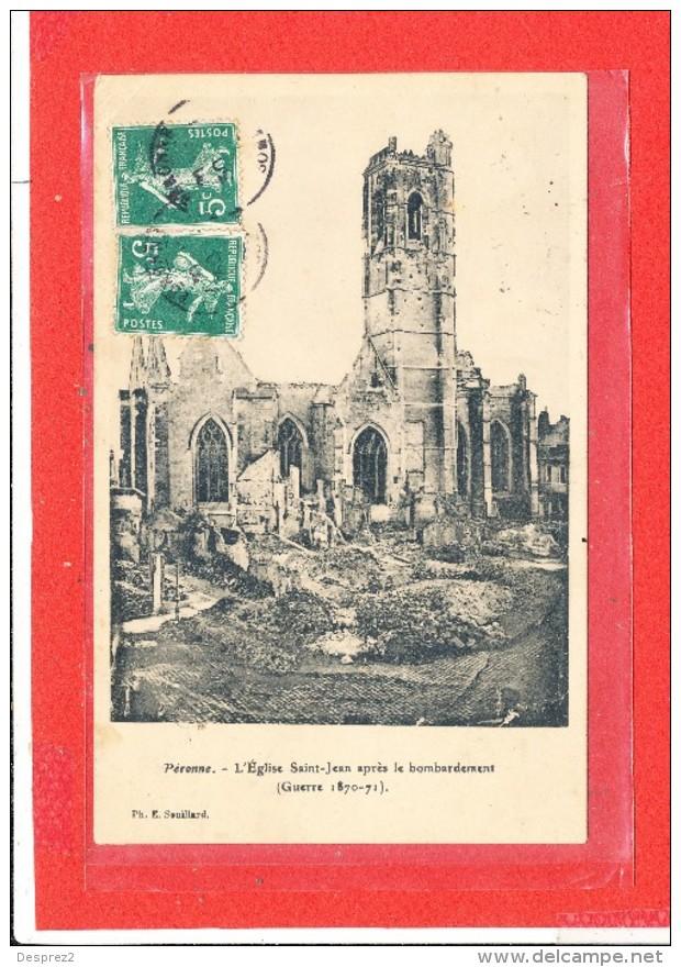 80 PERONNE Cpa Eglise Saint Jean Apres Le Bombardement     Edit Souillard - Peronne
