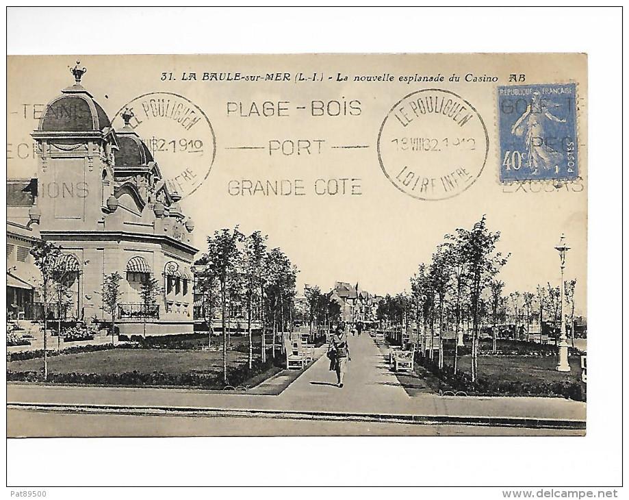 44 LA BAULE-sur-MER N° 31 : La Nouvelle Esplanade Du Casino / CPA AB Voy. 1932/ Oblitération Mécanique / B.E. - La Baule-Escoublac