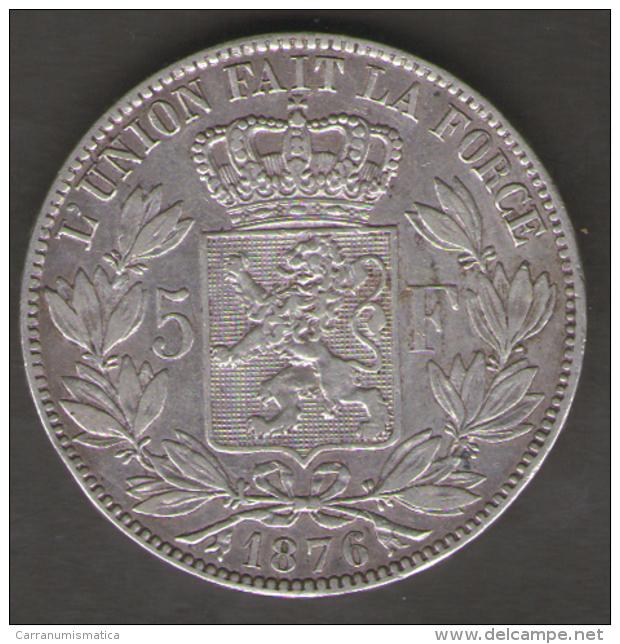 BELGIQUE / BELGIO - 5 FRANCS - LEOPOLD II (1876) - ARGENTO SILVER - 1865-1909: Leopoldo II