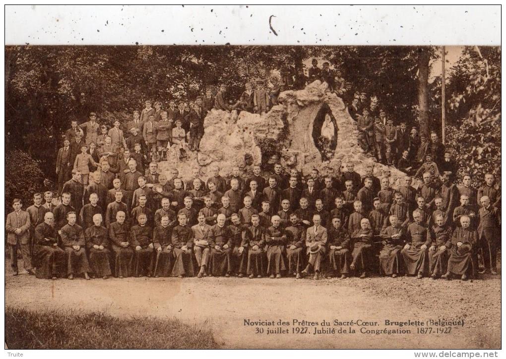 BRUGELETTE NOVICIAT DES PRETRES DU SACRE-COEUR 30/07/1927 JUBILE DE LA CONGREGATION 1877-1927 - Brugelette