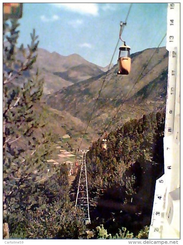 VALLS D' ANDORRA / , Seilbahn, Funivia , Téléférique   N1970 FM2695 - Andorra