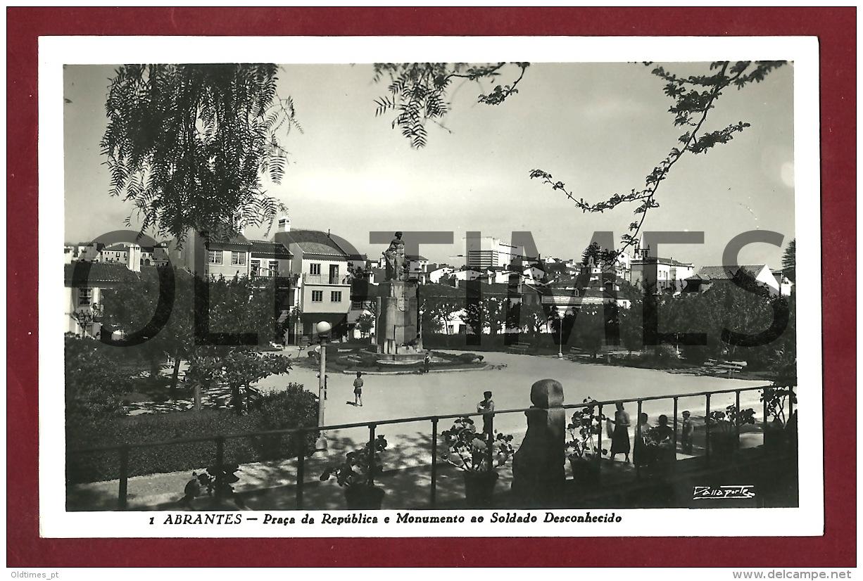 ABRANTES - PRACA DA REPUBLICA E MONUMENTO DO SOLDADO DESCONHECIDO - 1950 REAL PHOTO PC - Santarem