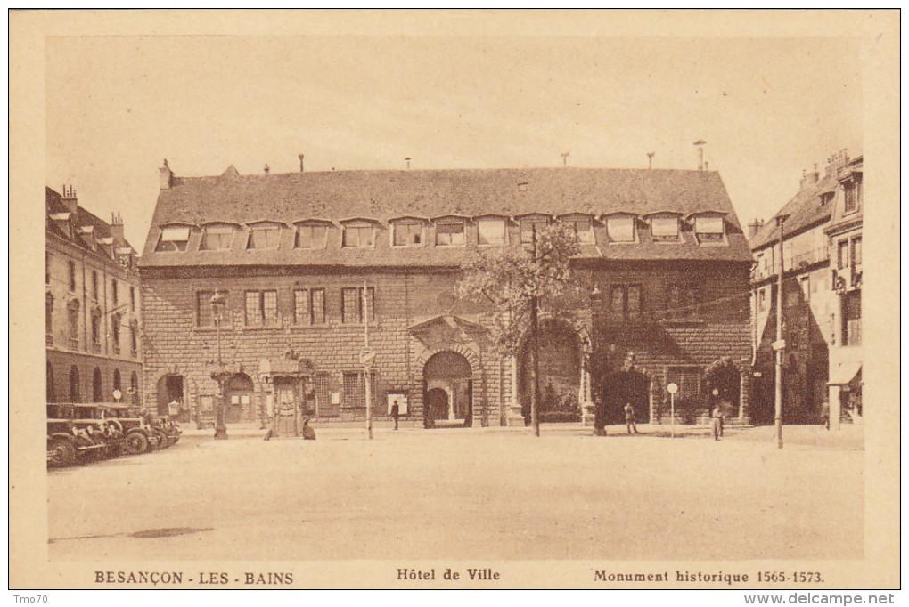 25  Doubs  -  Besançon  ,  Besançon  Les  Bains  Hotel  De  Ville-  Monument  Historique  1565-1573 - Besancon