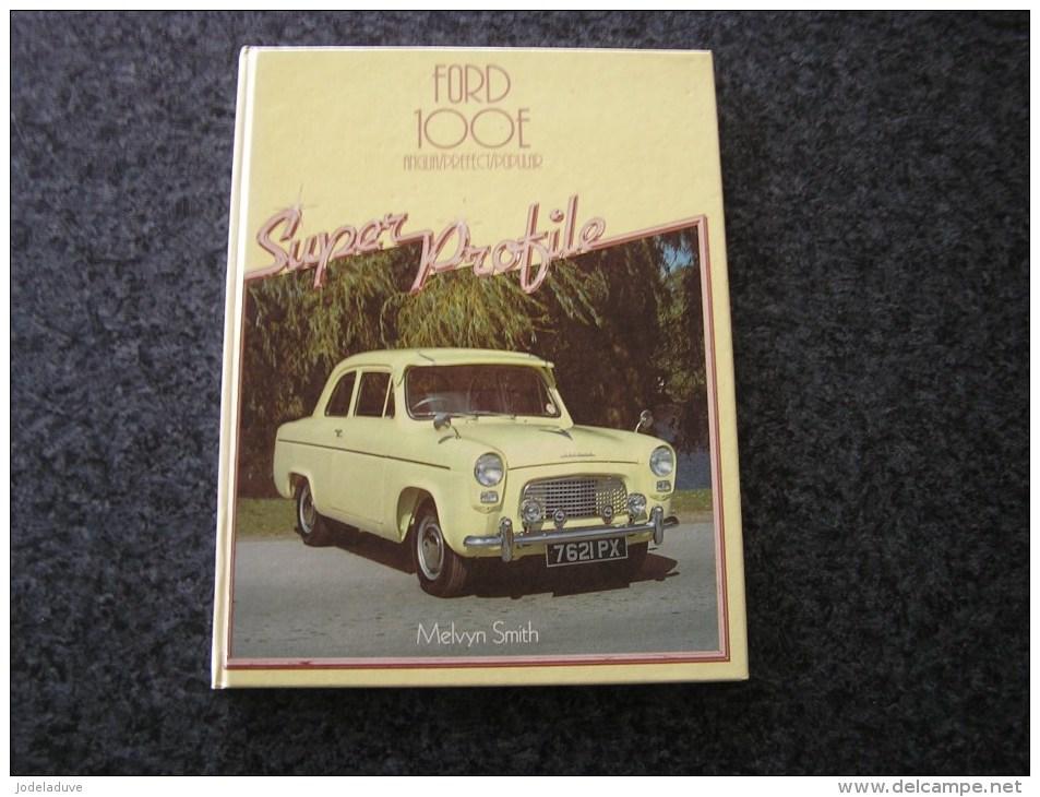 FORD 100 Anglia Prefect Popular Melvyn Smith  Automobile Vintage Car - Boeken Over Verzamelen