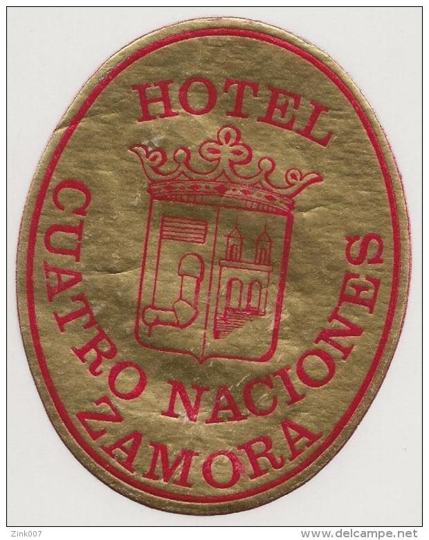 Hotel Label - Spain - Zamora - Hotel Cuatro Naciones - España Etiquette Publicité -Label Publicity- Etichetta Pubblicita - Adesivi Di Alberghi