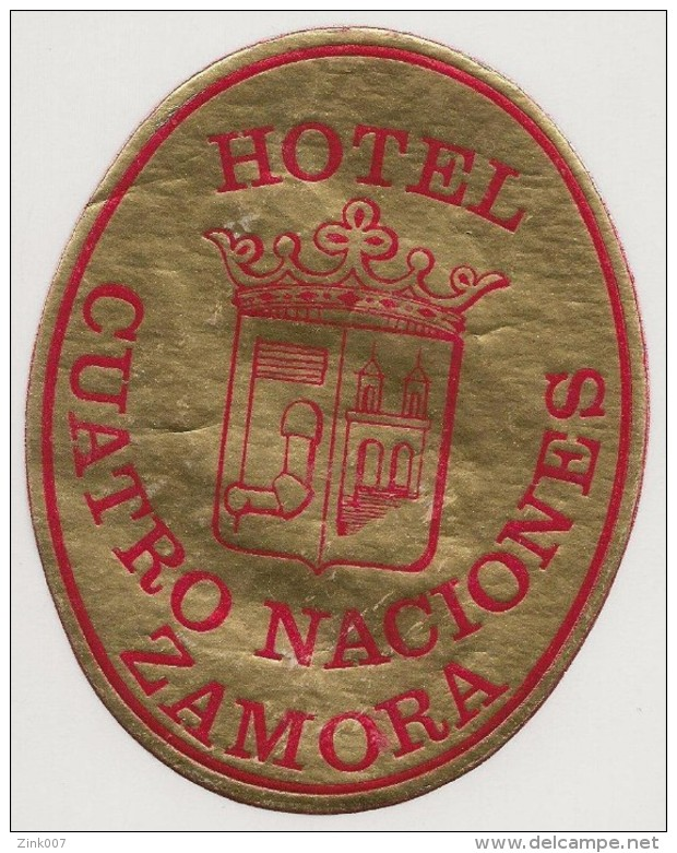 Hotel Label - Spain - Zamora - Hotel Cuatro Naciones - España Etiquette Publicité -Label Publicity- Etichetta Pubblicita - Etiketten Van Hotels