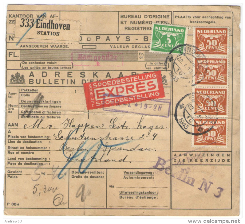 OLANDA - NEDERLAND - Paesi Bassi - 1943 - 5 Cent + 4 X 50 Cent - Adreskaart - Bulletin D´Expédition - Pacco Postale -... - Storia Postale