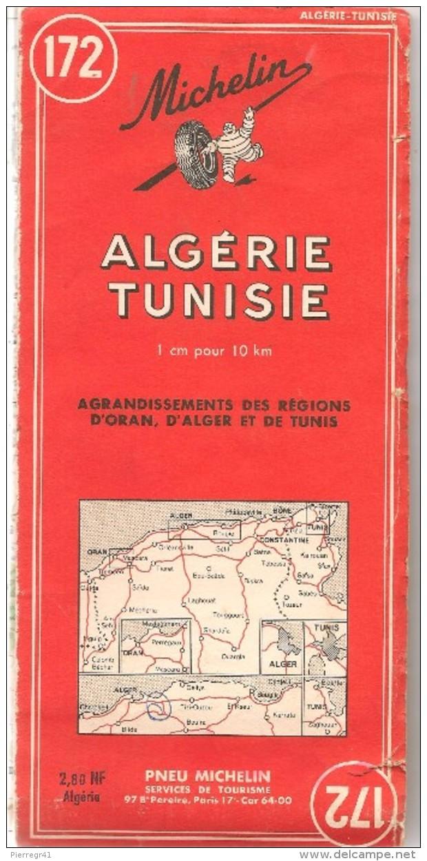 CARTE-ROUTIERE-MICHELIN-N °172-1958-ALGERIE-TUNISIE-B E- Plis Pas Coupés (115g)-PRIX Nouveau FRANCS 2.80 NF Algerie - Cartes Routières