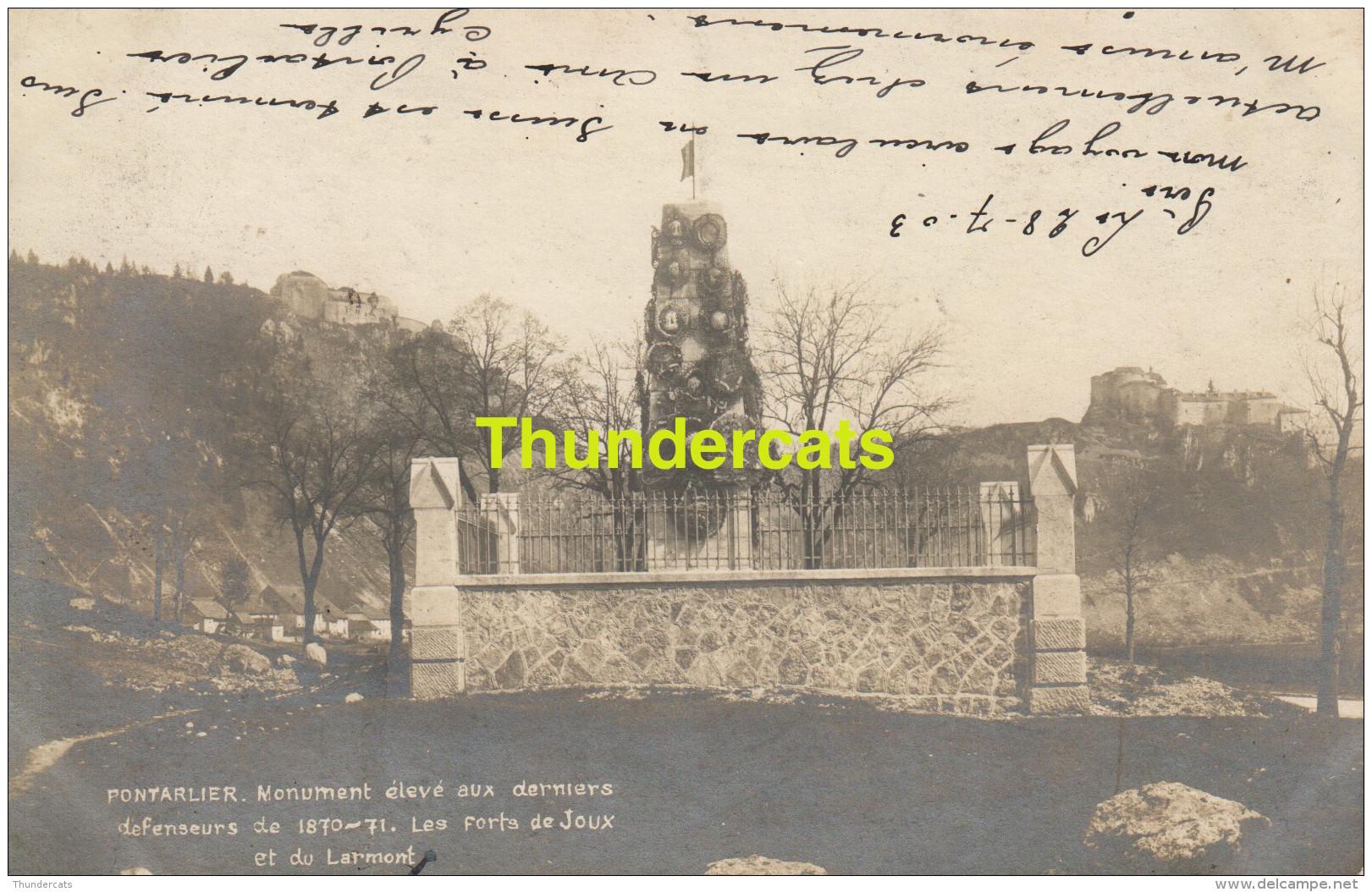 CPA CARTE DE PHOTO PONTARLIER MONUMENT ELEVE AUX DERNIERS DEFENSEURS DE 1870 1871 LES FORTS DE JOUX ET DU LARMONT - Pontarlier