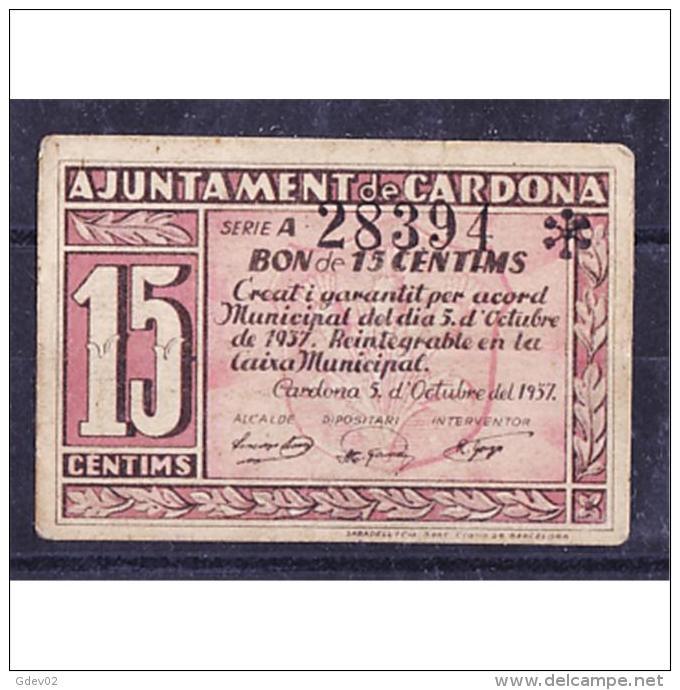 BCNBYMA6211-LBTBIMGC0453-C.BILLETES DE BARTCELONA. LA GUERRA CIVIL. 15 CTMS. AYUNTAMIENTO DE CARDONA - [ 2] 1931-1936 : República