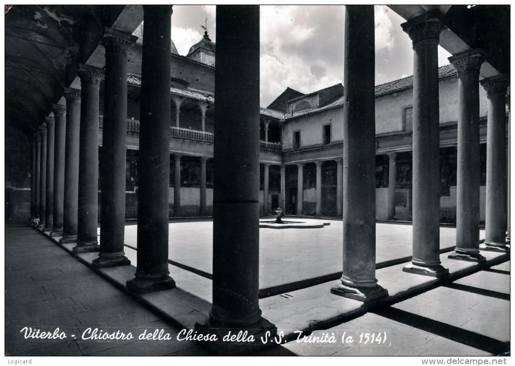 VITERBO - CHIOSTRO DELLA CHIESA DELLA SS. TRINITA' 1960 - Viterbo