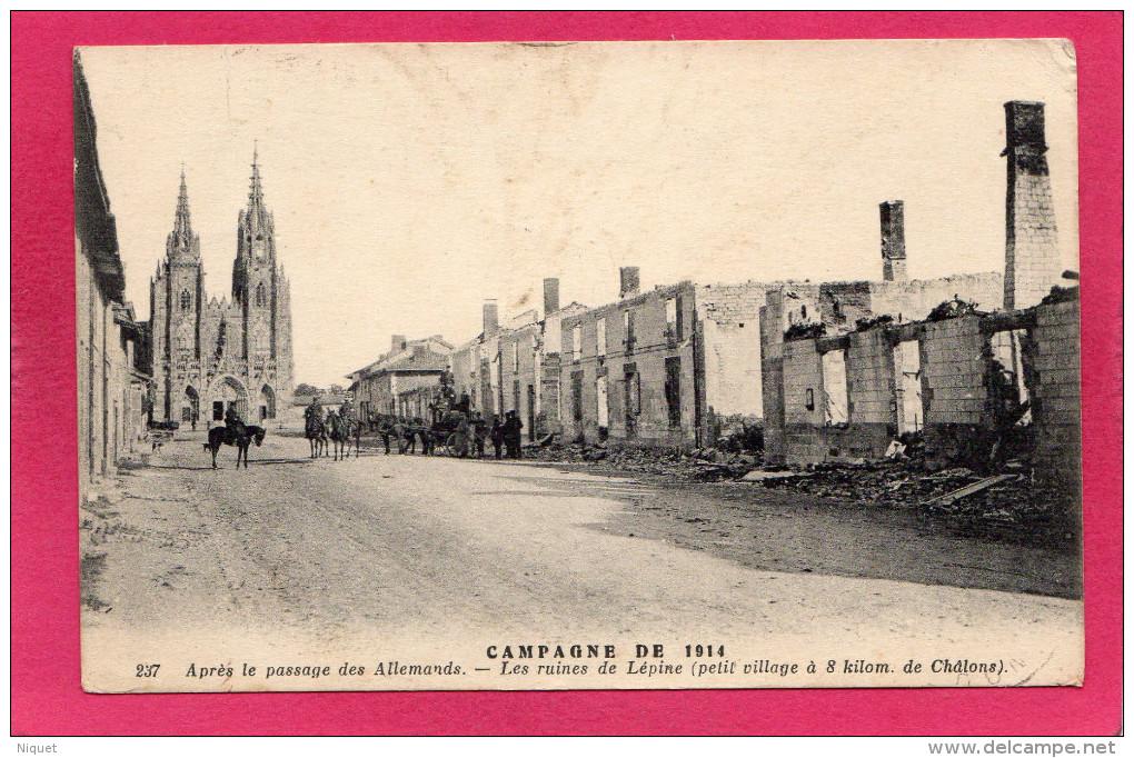 Guerre 14-18, Après Le Passage Des Allemands, Les Ruines De Lépine, Animée, 1915 - Guerra 1914-18