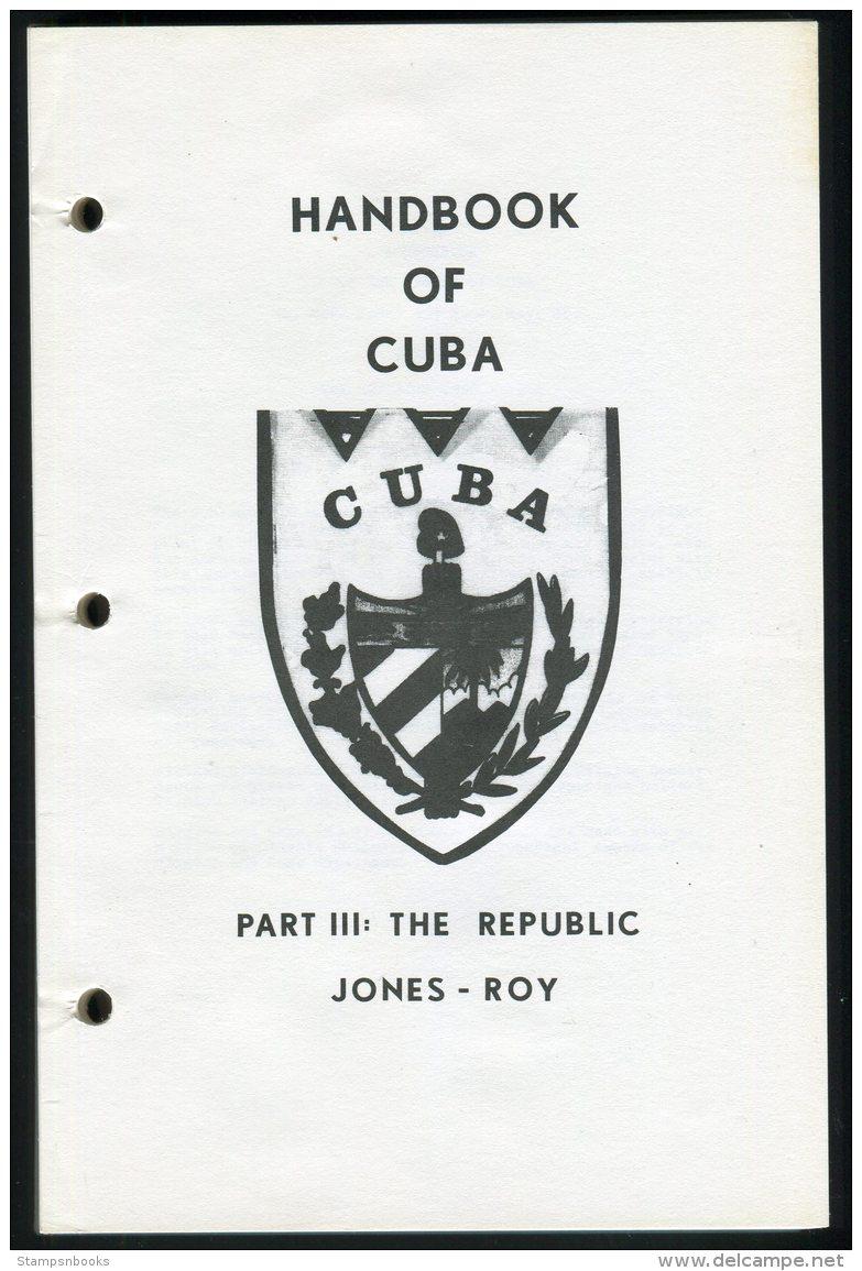 Handbook Of Cuba Part 3 The Republic Jones - Roy - Handboeken
