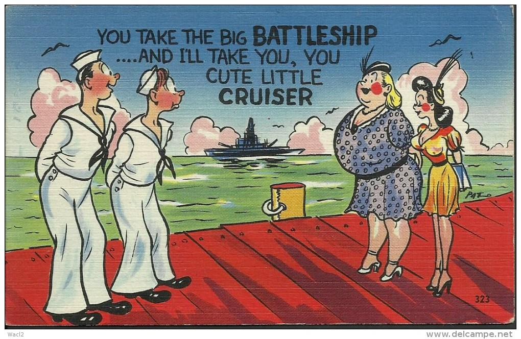 "American 'Sailor Comic' Picture Postcard - ""You Take The Big Battleship ..."" - Unused - W502 - Humour"