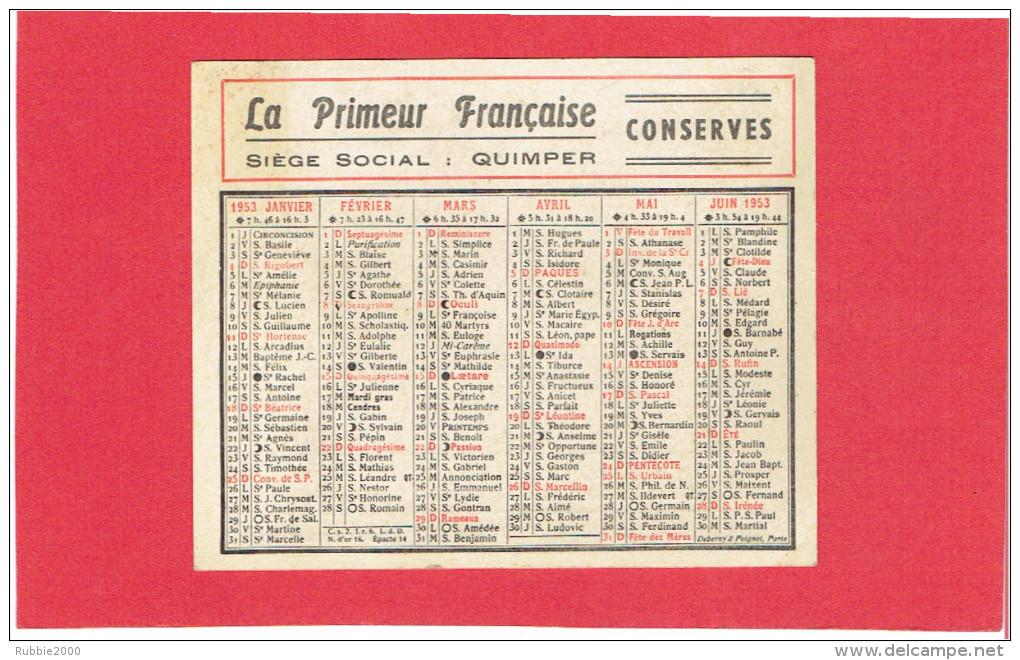 CALENDRIER 1953 LA PRIMEUR FRANCAISE CONSERVES SIEGE SOCIAL QUIMPER - Calendriers